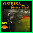 Album cover art for the aim release African Flight by Osibisa.