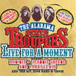 Album cover art for the aim release  Live For A Moment by Alabama State Troupers.