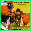 Album cover art for the aim release Soul Network Programme by Force One Network.